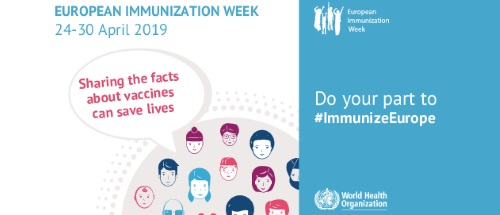 European Immunization Week 24-30/04/2019